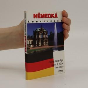 náhled knihy - Německá konverzace : [nejpoužívanější slova a fráze na cesty] Konverzace německá