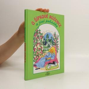 náhled knihy - O Šípkové Růžence a jiné pohádky