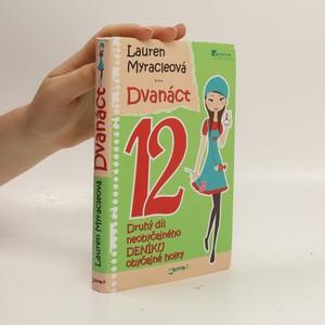 náhled knihy - Dvanáct : druhý díl neobyčejného deníku obyčejné holky