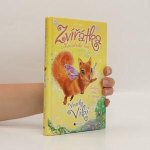 náhled knihy - Zvířátka z Kouzelného lesa. Veverka Viki