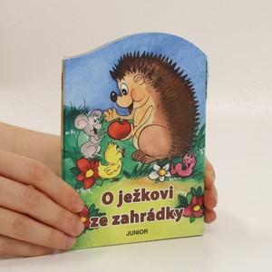 náhled knihy - O ježkovi ze zahrádky