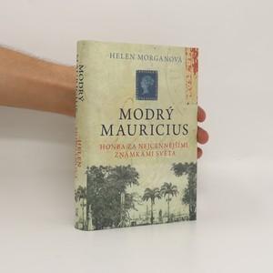 náhled knihy - Modrý mauricius : honba za nejcennějšími známkami světa