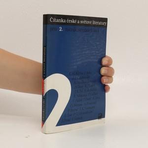náhled knihy - Čítanka české a světové literatury. Pro 2. ročník středních škol