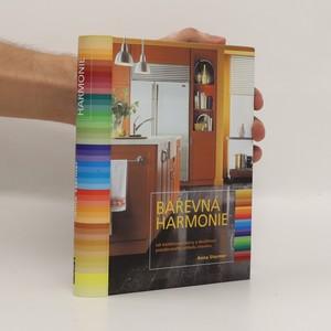 náhled knihy - Barevná harmonie : jak kombinovat barvy a dosáhnout požadovaného vzhledu interiéru