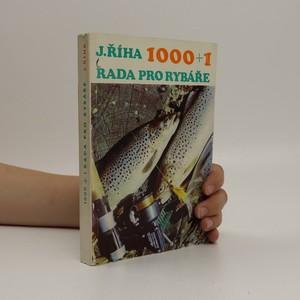 náhled knihy - 1000+1 rada pro rybáře