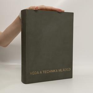 náhled knihy - Věda a technika mládeži. Číslo 1-26. Ročník X. Rok 1956