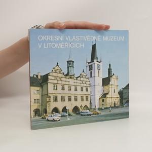 náhled knihy - Okresní vlastivědné muzeum v Litoměřicích : průvodce stálou expozicí