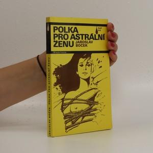 náhled knihy - Polka pro astrální ženu. Novela mírně fantastická