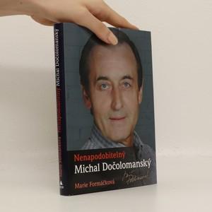 náhled knihy - Nenapodobitelný Michal Dočolomanský