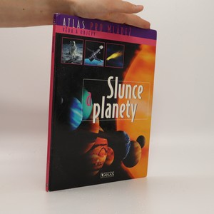 náhled knihy - Atlas pro mládež. Věda a objevy. Slunce a planety.