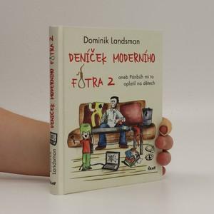 náhled knihy - Deníček moderního fotra 2, aneb, Pánbůh mi to oplatil na dětech