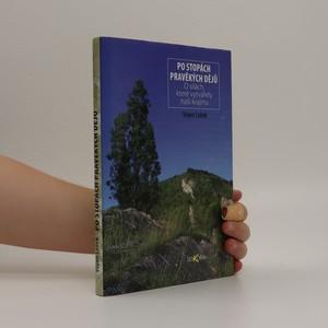 náhled knihy - Po stopách pravěkých dějů : o silách, které vytvářely naši krajinu