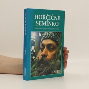 náhled knihy - Hořčičné semínko : [promluvy o evangeliu podle svatého Tomáše]