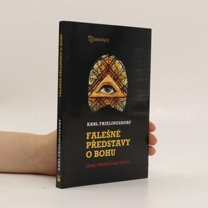 náhled knihy - Falešné představy o Bohu