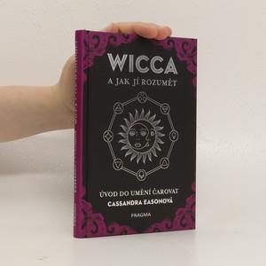 náhled knihy - Wicca a jak jí rozumět