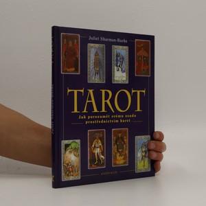 náhled knihy - Tarot : jak porozumět svému osudu prostřednictvím karet