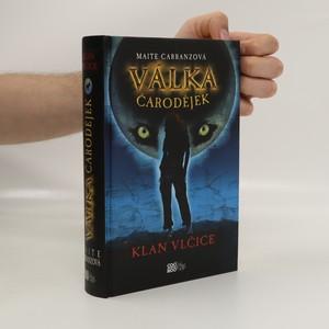 náhled knihy - Klan vlčice. Válka čarodějek. 1. díl