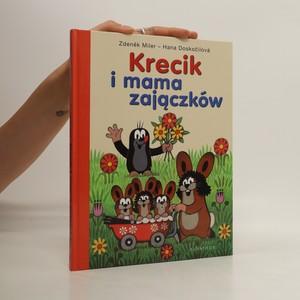 náhled knihy - Krecik i mama zajączków