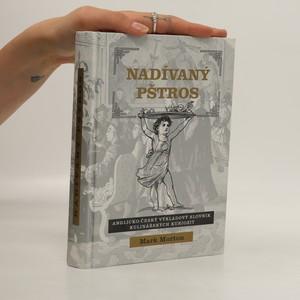 náhled knihy - Nadívaný pštros aneb Anglicko-český výkladový slovník kulinářských kuriozit