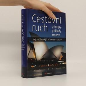 náhled knihy - Cestovní ruch : principy, příklady, trendy