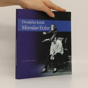 náhled knihy - Divadelní kritik Miroslav Etzler