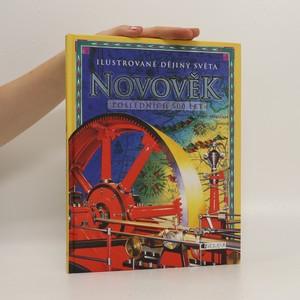 náhled knihy - Ilustrované dějiny světa. Novověk. Posledních 500 let