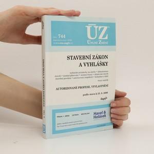 náhled knihy - Stavební zákon a vyhlášky : (...) autorizované profese, vyvlastění : podle stavu k 23.9.2009