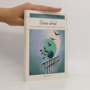 náhled knihy - Cestou domů : sny jako průvodce k sebepoznání a celistvosti
