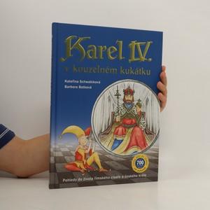 náhled knihy - Karel IV. v kouzelném kukátku : pohledy do života římského císaře a českého krále