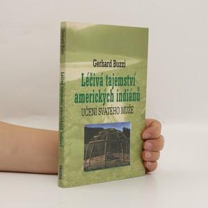 náhled knihy - Léčivá tajemství amerických indiánů : učení svatého muže
