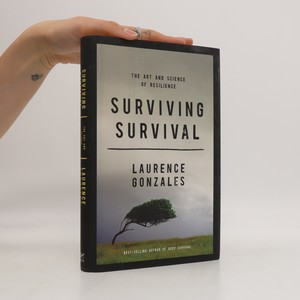 náhled knihy - Surviving Survival: The Art and Science of Resilience