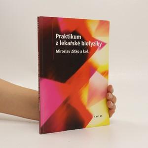 náhled knihy - Praktikum z lékařské biofyziky