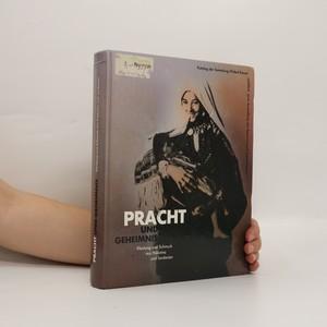 náhled knihy - Pracht und Geheimnis. Kleidung und Schmuck aus Palästina und Jordanien