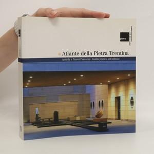 náhled knihy - Atlante della Pietra Trentina