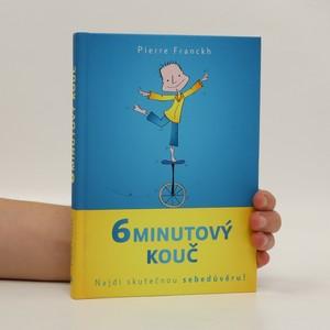 náhled knihy - 6minutový kouč : Najdi skutečnou sebedůvěru!