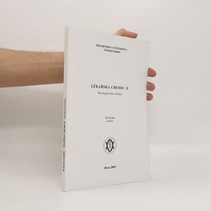 náhled knihy - Lékařská chemie. II, Bioorganická chemie