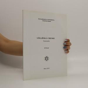 náhled knihy - Lékařská chemie: semináře