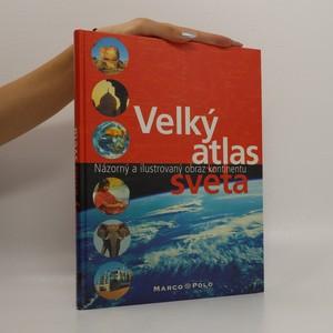 náhled knihy - Velký atlas světa: Názorný a ilustrovaný obraz kontinentu