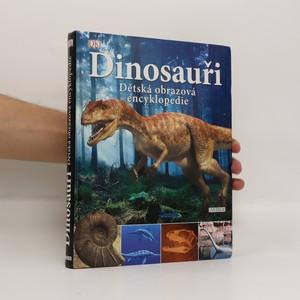 náhled knihy - Dinosauři : dětská obrazová encyklopedie