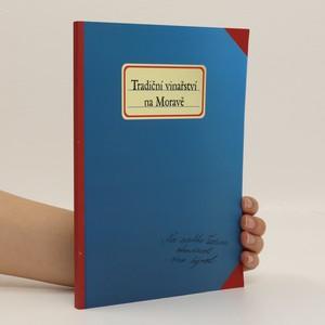 náhled knihy - Tradiční vinařství na Moravě