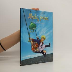 náhled knihy - Malý princ a Planeta knihomolů : nová dobrodružství inspirovaná nesmrtelným příběhem Antoina de Saint-Exupéryho