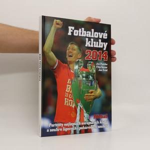 náhled knihy - Fotbalové kluby 2014