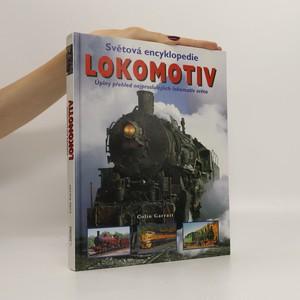 náhled knihy - Světová encyklopedie lokomotiv : úplný přehled nejproslulejších lokomotiv světa