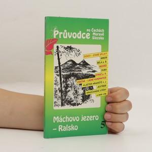 náhled knihy - Máchovo jezero - Ralsko