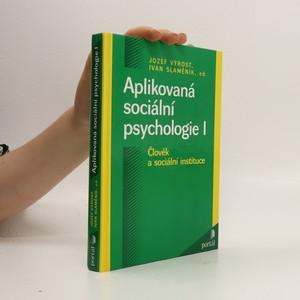 náhled knihy - Aplikovaná sociální psychologie I