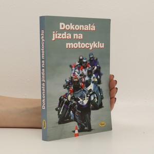 náhled knihy - Dokonalá jízda na motocyklu