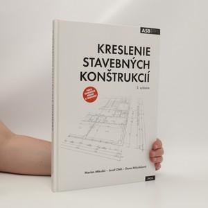 náhled knihy - Kreslenie stavebných konštrukcií
