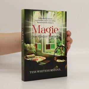 náhled knihy - Magie pro šťastný domov