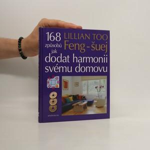 náhled knihy - Feng-šuej. 168 způsobů jak dodat harmonii svému domovu.