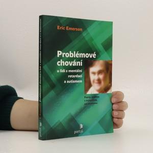 náhled knihy - Problémové chování u lidí s mentální retardací a autismem